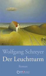 Der Leuchtturm - Roman
