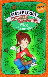 Internat Sternenfels - Band 1: Wilde Hummeln
