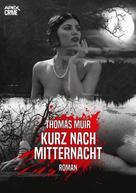 Thomas Muir: KURZ NACH MITTERNACHT