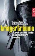 Frank Robertz: Kriegerträume ★★★★★