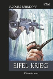 Eifel-Krieg - Ein Siggi-Baumeister-Krimi
