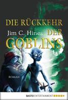 Jim C. Hines: Die Rückkehr der Goblins ★★★★