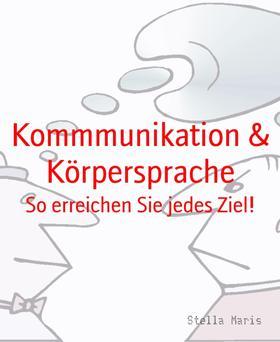 Kommmunikation & Körpersprache