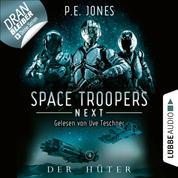 Der Hüter - Space Troopers Next, Folge 4 (Ungekürzt)