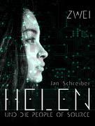 Jan Schreiber: Helen und die People of Source 2