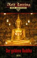 Thomas Ostwald: Rolf Torring – Neue Abenteuer 06: Der goldene Buddha