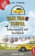 Lena Karmann: Taxi, Tod und Teufel -Schweigegeld mit Inselblick ★★★★