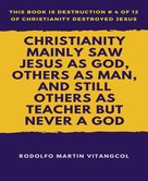 Rodolfo Martin Vitangcol: Christianity Mainly Saw Jesus As God, Others As Man, and Still Others As Teacher But Never a God