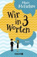 Mhairi McFarlane: Wir in drei Worten ★★★★