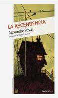Alexandre Postel: La ascendencia