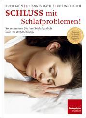 Schluss mit Schlafproblemen - So verbessern Sie Ihre Schlafqualität und Ihr Wohlbefinden