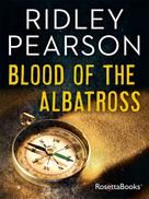 Ridley Pearson: Blood of the Albatross