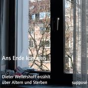 Ans Ende kommen - Dieter Wellershoff erzählt über Altern und Sterben