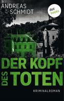 Andreas Schmidt: Der Kopf des Toten ★★★★