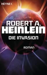 Die Invasion - Roman