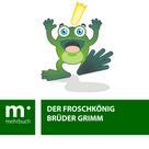 Brüder Grimm: Der Froschkönig