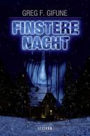 Greg F. Gifune: FINSTERE NACHT ★★★