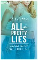 M. Leighton: Liebe mich ★★★★