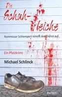 Michael Schlinck: Die Schuhleiche ★★★★