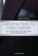 Martin Wehrle: Geheime Tricks für mehr Gehalt ★★★★