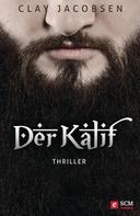 Clay Jacobsen: Der Kalif ★★★★
