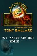 A. F. Morland: Tony Ballard # 71: Anruf aus der Hölle