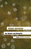 Michail Bulgakow: Der Meister und Margarita ★★★★★