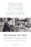 Frank Schirrmacher: Die Stunde der Welt ★★★★★