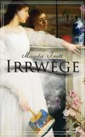 Magda Trott: Irrwege ★