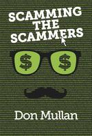 Don Mullan: Scamming the Scammers