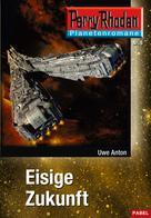 Uwe Anton: Planetenroman 5: Eisige Zukunft ★★★