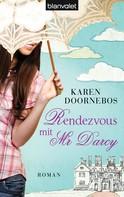 Karen Doornebos: Rendezvous mit Mr Darcy ★★★★