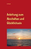 Liz Polanzki: Anleitung zum Abschalten und Glücklichsein