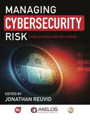 Managing Cybersecurity Risk - Cases Studies and Solutions