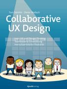 Toni Steimle: Collaborative UX Design