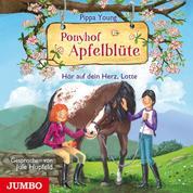 Ponyhof Apfelblüte. Hör auf dein Herz, Lotte