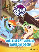 G. M. Berrow: My Little Pony - Beyond Equestria - Volle Kraft voraus, Rainbow Dash!