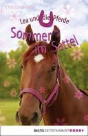 Christiane Gohl: Lea und die Pferde - Sommer im Sattel ★★★★★
