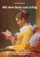 Marina Kähne: Mit dem Buch zum Erfolg ★★★