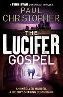 Paul Christopher: The Lucifer Gospel ★★★★