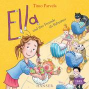 Ella und ihre Freunde als Babysitter