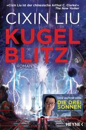 Kugelblitz - Roman