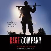 Rage Company - A Marine's Baptism By Fire (Unabridged)