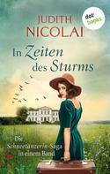 Judith Nicolai: In Zeiten des Sturms: Die Schneetänzerin-Saga in einem Band ★★★★★