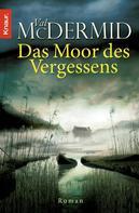 Val McDermid: Das Moor des Vergessens ★★★★