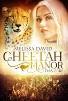 Melissa David: Cheetah Manor - Das Erbe ★★★★