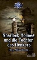 Alisha Bionda: Sherlock Holmes 3: Sherlock Holmes und die Tochter des Henkers ★★★