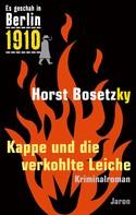 Horst Bosetzky: Kappe und die verkohlte Leiche ★★★★