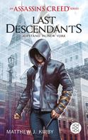 Matthew J. Kirby: An Assassin's Creed Series. Last Descendants. Aufstand in New York ★★★★★