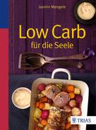 Jasmin Mengele: Low Carb für die Seele ★★★
